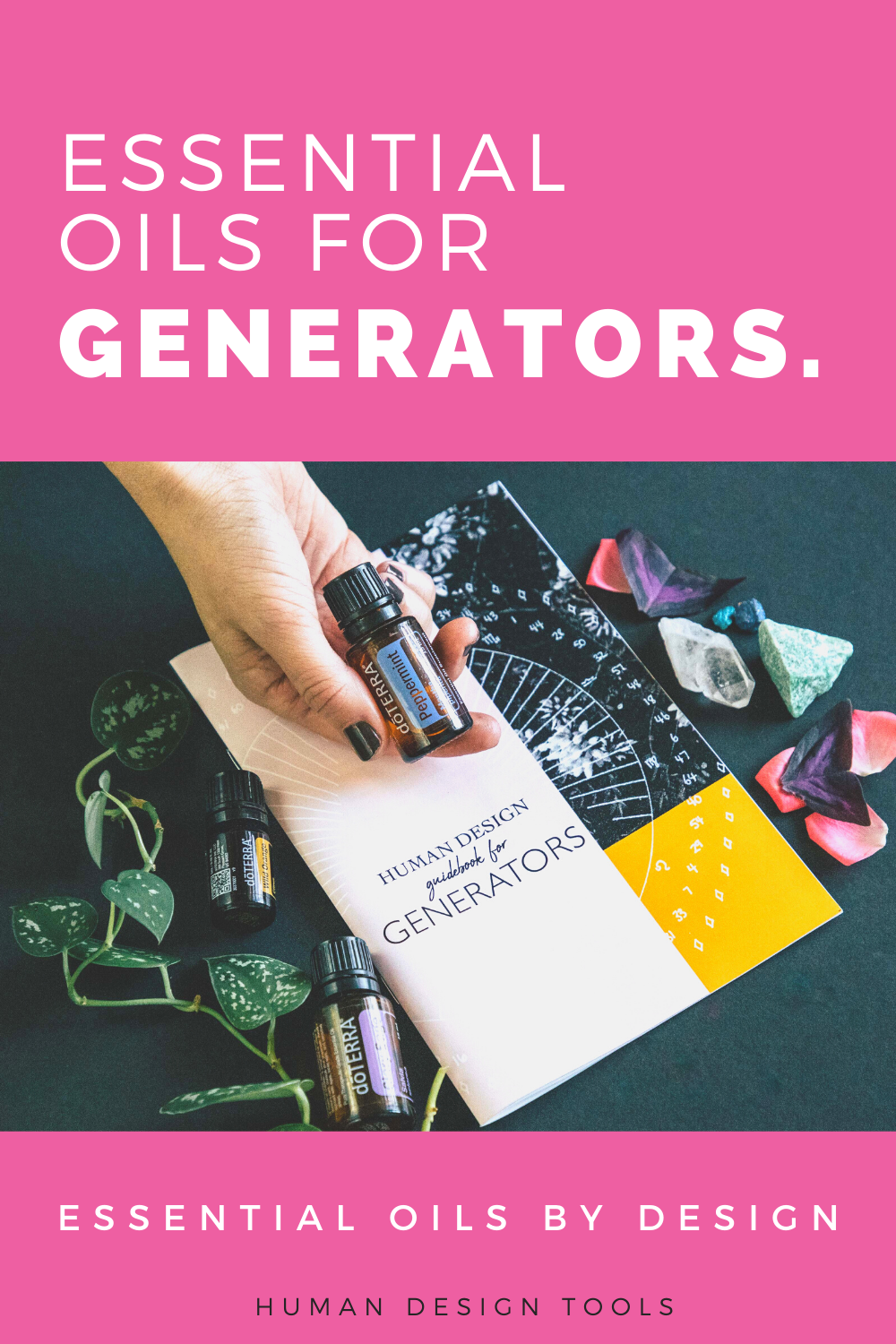 Essential Oils by Design for Generators